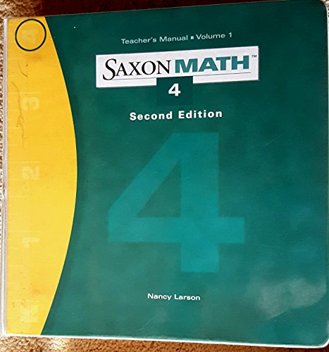 SAXON MATH 4 Teachers Manual Volume 1