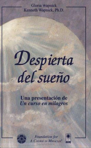 9781591421481: Despierta del sueño: Una presentación de Un curso en milagros (Spanish Edition)