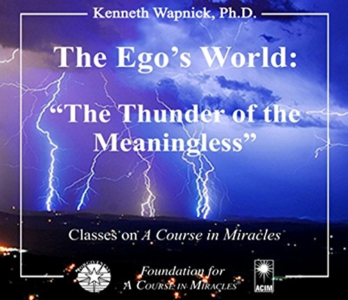 9781591425625: The Ego's World: The Thunder of the Meaningless