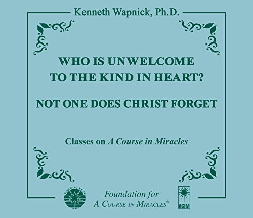 9781591426202: Who is Unwelcome to the Kind in Heart? Not One Does Christ Forget