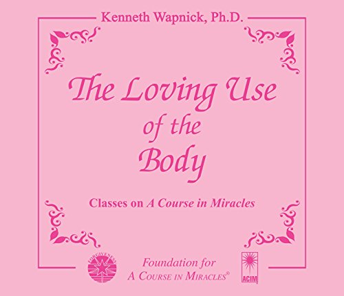 9781591427629: The Loving Use of the Body