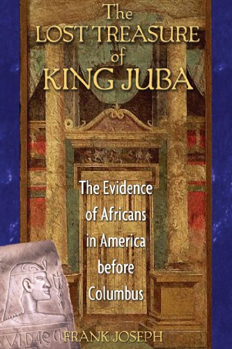 9781591430063: The Lost Treasure of King Juba: The Evidence of Africans in America before Columbus