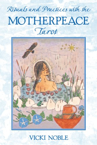 9781591430087: Rituals and Practices with the Motherpeace Tarot