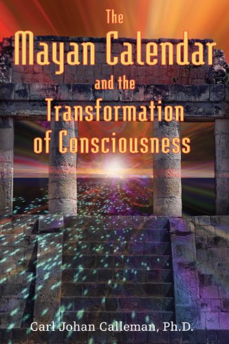 9781591430285: The Mayan Calendar and the Transformation of Consciousness