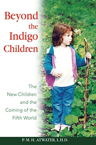 9781591430513: Beyond the Indigo Children: The New Children and the Coming of the Fifth World
