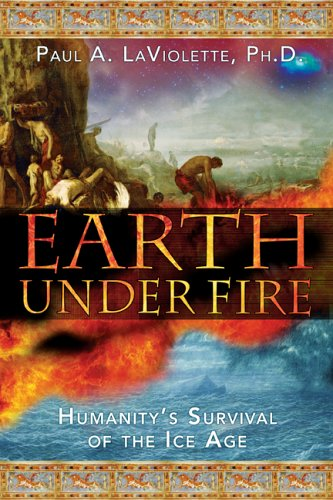 9781591430520: Earth Under Fire: Humanity's Survival of the Ice Age