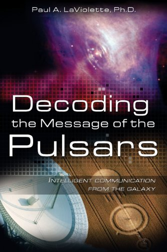 9781591430629: Decoding the Message of the Pulsars: Intelligent Communication from the Galaxy