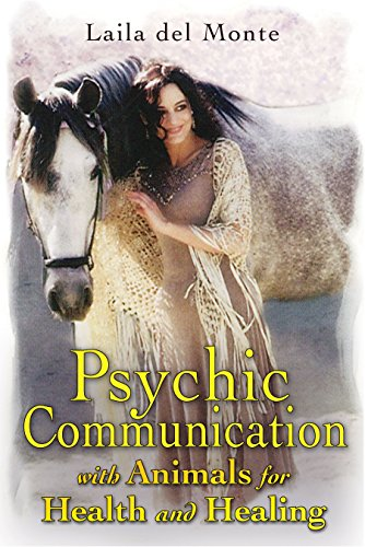 9781591431008: Psychic Communication with Animals for Health and Healing