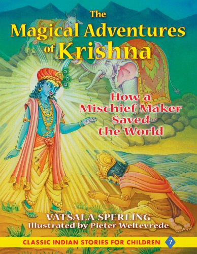 9781591431107: The Magical Adventures of Krishna: How a Mischief Maker Saved the World (Classic Indian Stories for Children)