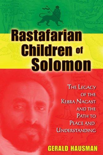 Rastafarian Children of Solomon: The Legacy of: Hausman, Gerald