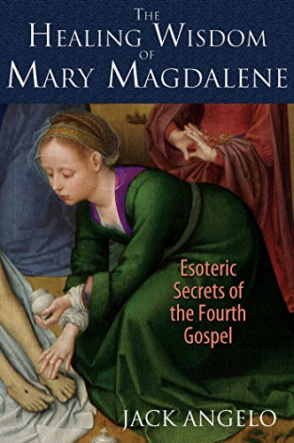 9781591431992: The Healing Wisdom of Mary Magdalene: Esoteric Secrets of the Fourth Gospel