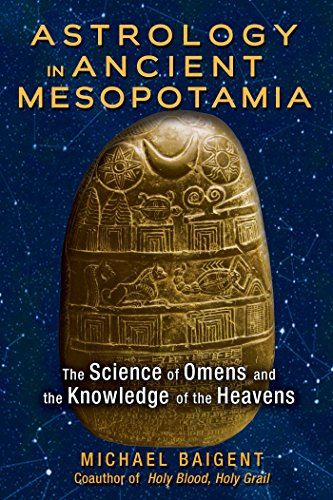 9781591432210: Astrology in Ancient Mesopotamia: The Science of Omens and the Knowledge of the Heavens