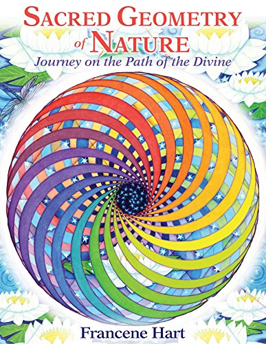 9781591432739: Sacred Geometry of Nature: Journey on the Path of the Divine