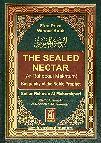 9781591440710: Ar-Raheeq Al-Makhtum (The Sealed Nectar): Biography of the Prophet