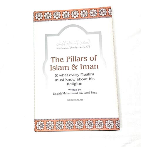 9781591440802: The Pillars of Islam and Iman