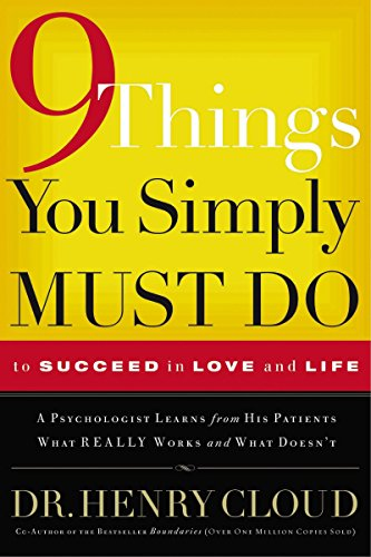 9781591450092: Nine Things You Simply Must Do: To Succeed in Love and Life