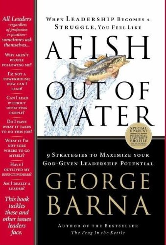 A Fish Out of Water: 9 Strategies: George Barna