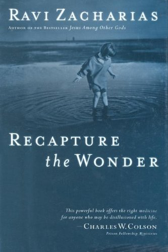 9781591450184: Recapture the Wonder: Experience God's Amazing Promise of Childlike Joy