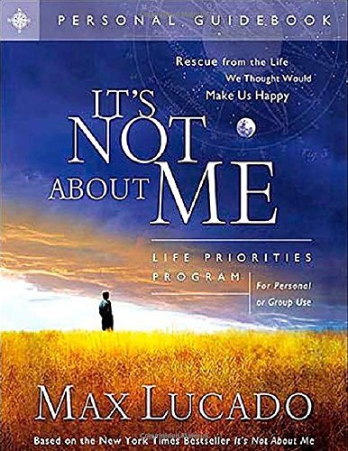 It Not About Me 9781591450429 Best-selling author Max Lucado challenges us to make a major shift in our thinking and realize It's Not About Me