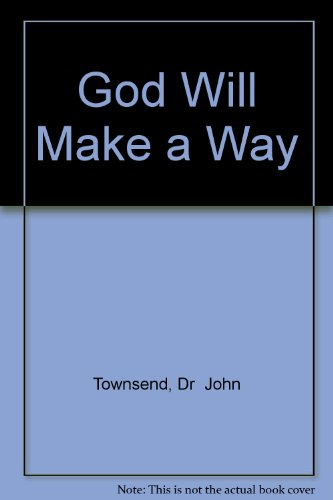 9781591450436: God Will Make a Way