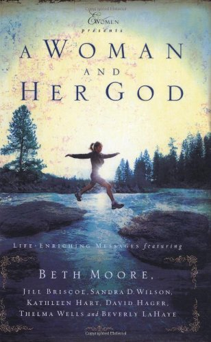 9781591450559: A Woman and Her God: Life -Enriching Messages Featuring (Extraordinary Women)