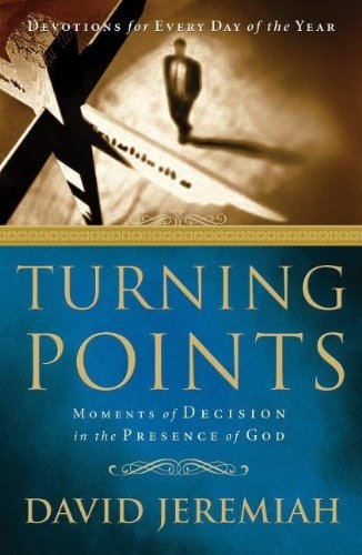9781591450672: Turning Points: Finding Moments of Refuge in the Presence of God