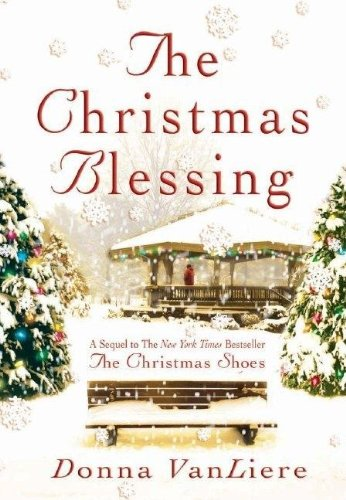 9781591451310: The Christmas Blessing (Christmas Hope Series #2)