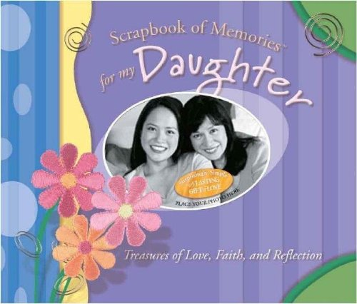 9781591451945: Scrapbook of Memories for My Daughter