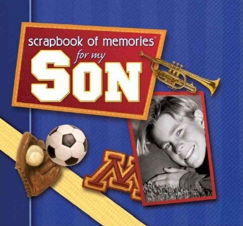 Scrapbook of Memories for My Son (1591451957) by [???]