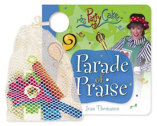 9781591452973: Praise Parade (Miss Patty Cake)
