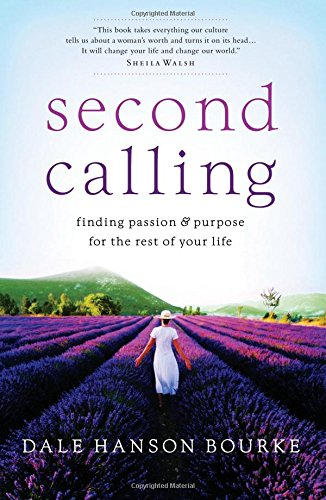 9781591453321: Second Calling: Passion and Purpose for the Rest of Your Life