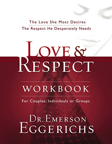 Love and Respect Workbook: The Love She