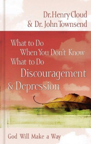 9781591453505: Discouragement & Depression: God Will Make a Way (What to Do When You Don't Know What to Do)