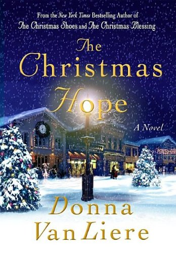9781591453758: The Christmas Hope (Christmas Hope Series #3)