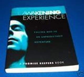 The Awakening Experience: Promise Keepers