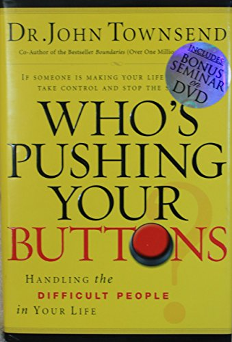 9781591454168: Who's Pushing Your Buttons? With Bonus Seminar: Handling the Difficult People in Your Life