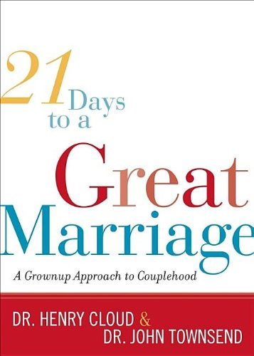 9781591454816: 21 Days to a Great Marriage: A Grownup Approach to Couplehood