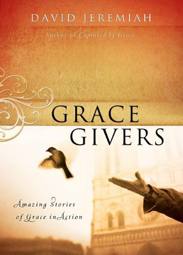 9781591454830: Grace Givers: Amazing Stories of Grace in Action