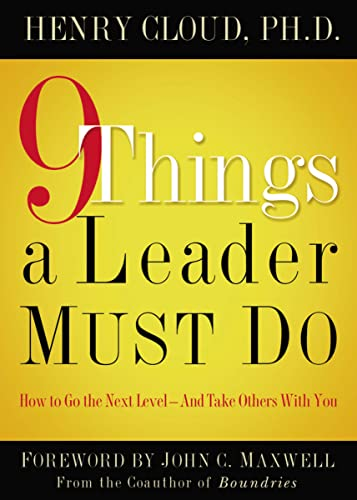 9781591454847: 9 Things a Leader Must Do: How to Go to the Next Level--And Take Others With You