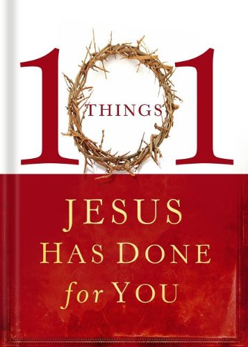 9781591455660: 101 Things Jesus Had Done for You