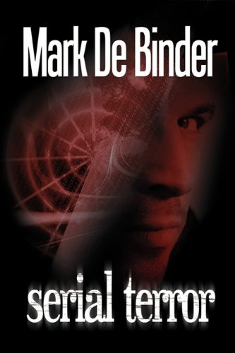 Serial Terror: De Binder, Mark