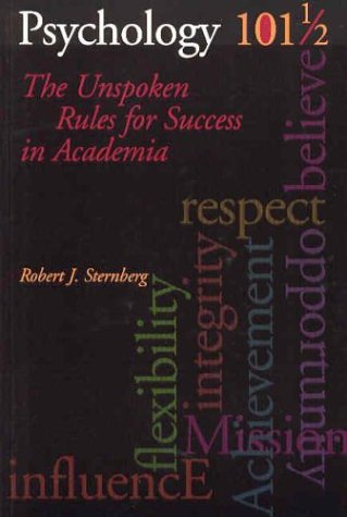 9781591470298: Psychology 101 1/2: The Unspoken Rules for Success in Academia