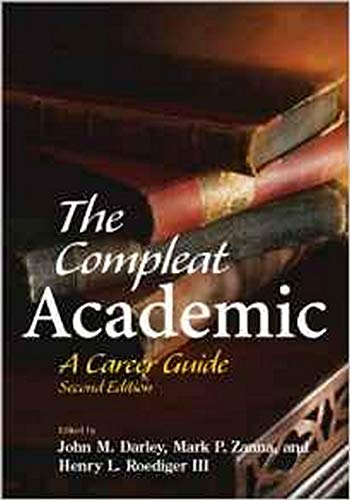 9781591470359: The Compleat Academic: A Career Guide