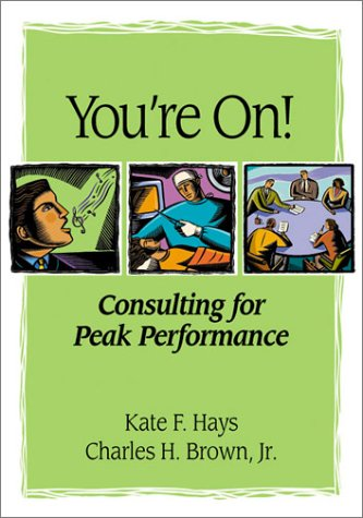 You're on: Consulting for Peak Performance: Kate F. Hays,