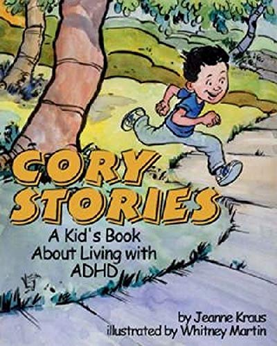 Cory Stories: A Kid's Book About Living: Jeanne Kraus