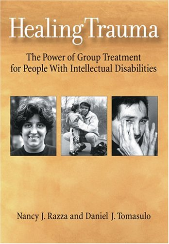 9781591471608: Healing Trauma: The Power of Group Treatment for People With Intellectual Disabilities