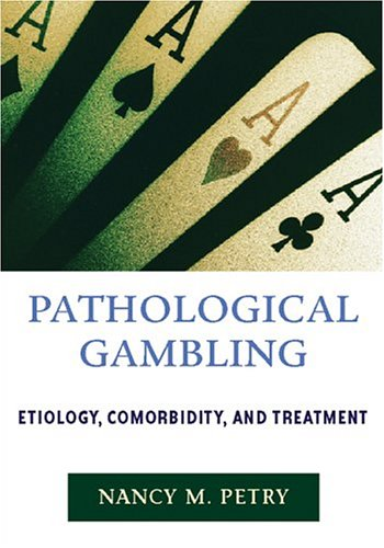 9781591471738: Pathological Gambling: Etiology, Comorbidity and Treatment