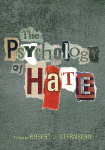 The Psychology Of Hate: Amer Psychological Assn
