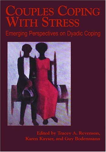 9781591472049: Couples Coping With Stress: Emerging Perspectives On Dyadic Coping