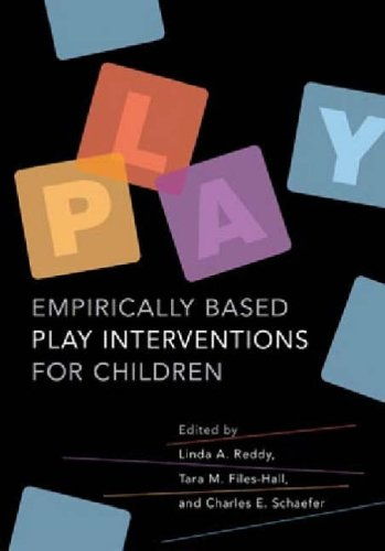9781591472155: Empirically Based Play Interventions for Children